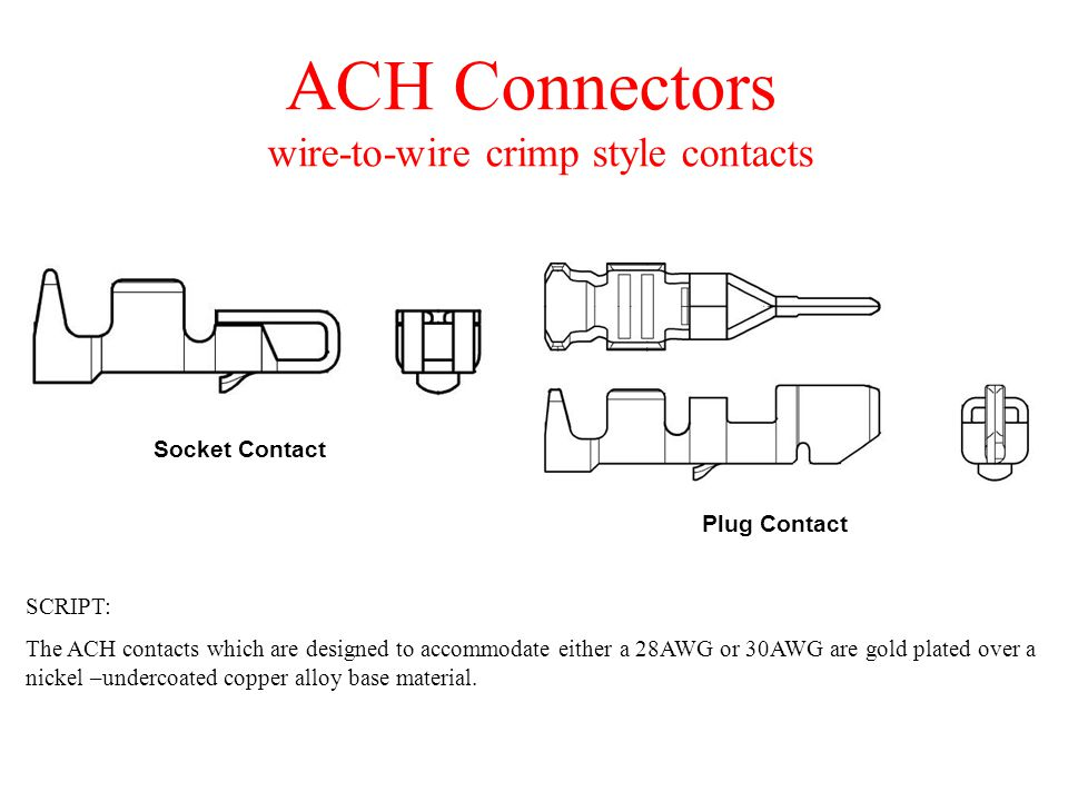 ACH Connectors wire-to-wire crimp style contacts