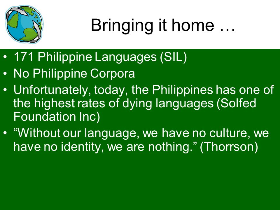 Bringing it home … 171 Philippine Languages (SIL)