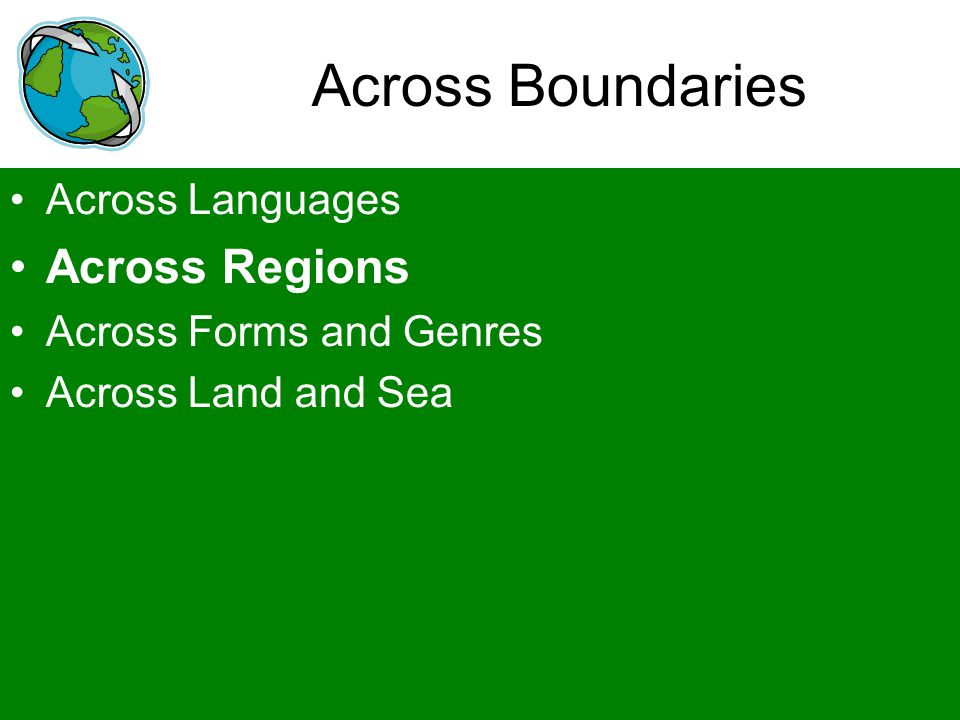 Across Boundaries Across Regions Across Languages