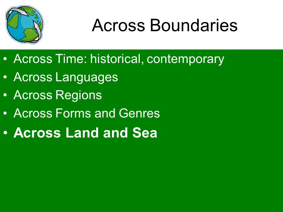 Across Boundaries Across Land and Sea