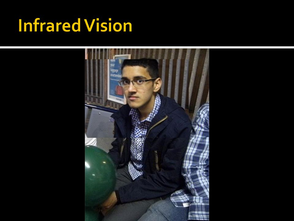 Infrared Vision Stimuli