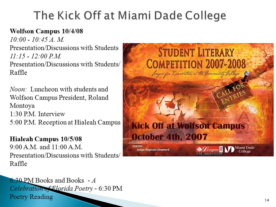 The Kick Off at Miami Dade College
