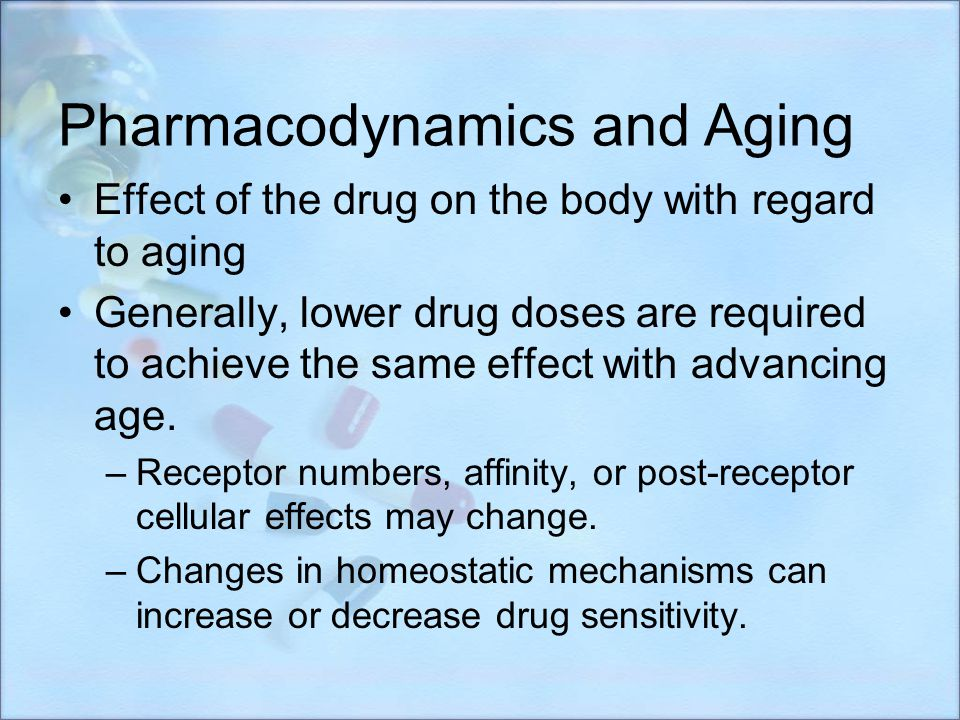 Pharmacodynamics and Aging