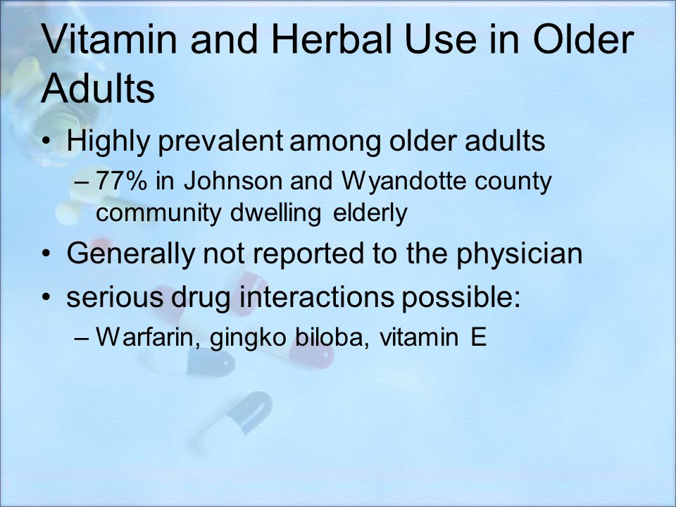 Vitamin and Herbal Use in Older Adults