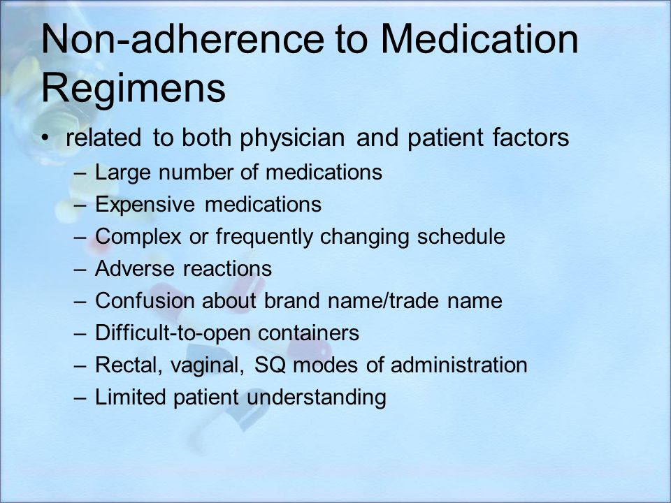 Non-adherence to Medication Regimens