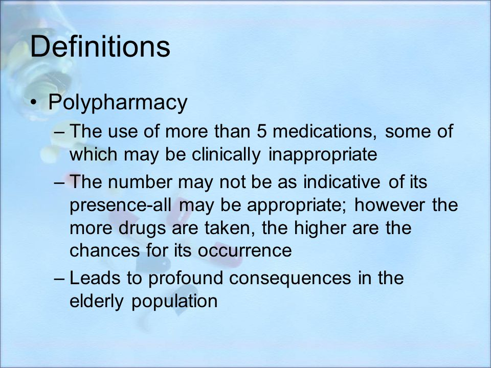 Definitions Polypharmacy
