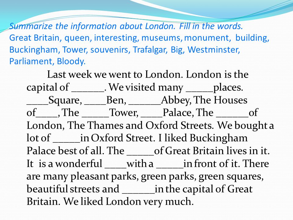 Summarize the information about London. Fill in the words