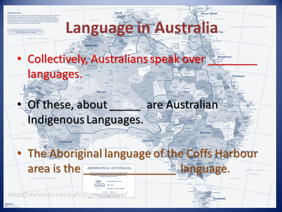 Language in Australia . Collectively, Australians speak over ________ languages. Of these, about _____ are Australian Indigenous Languages.