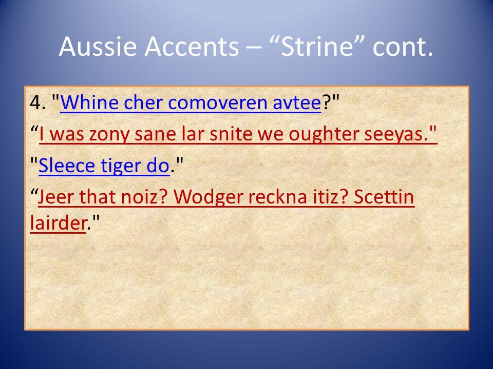 Aussie Accents – Strine cont.