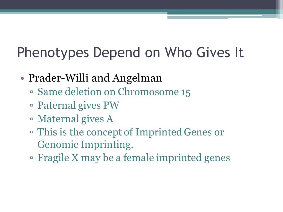 Phenotypes Depend on Who Gives It