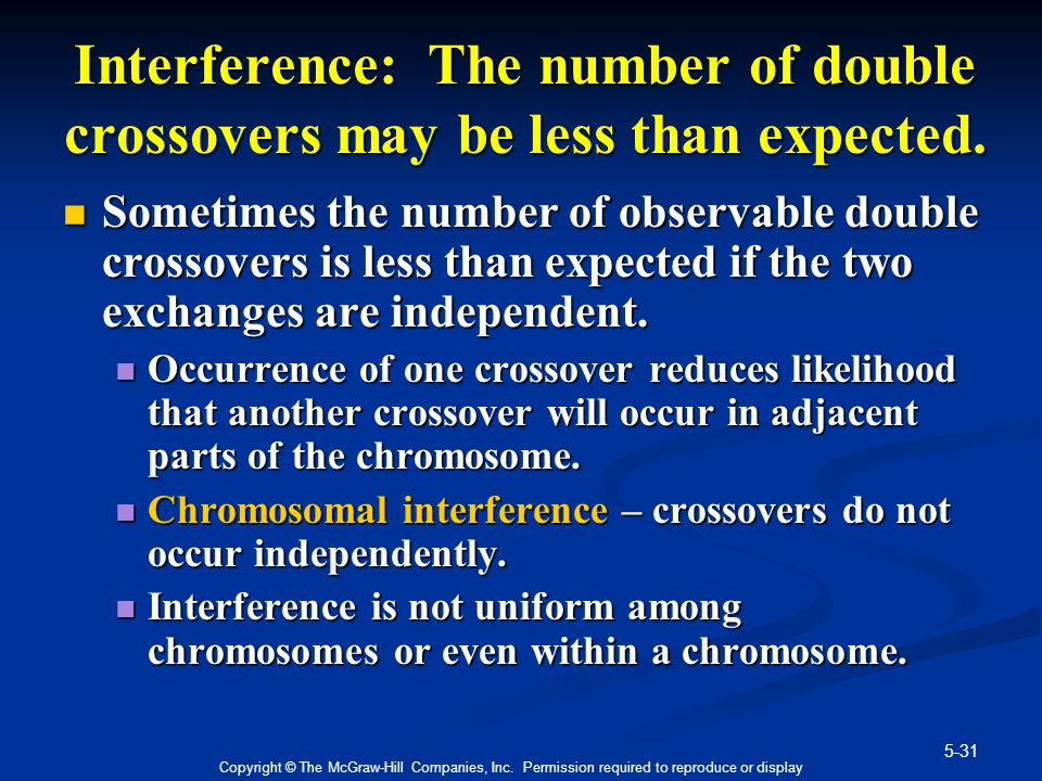 Interference: The number of double crossovers may be less than expected.