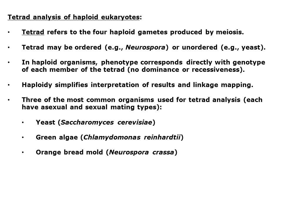 Tetrad analysis of haploid eukaryotes:
