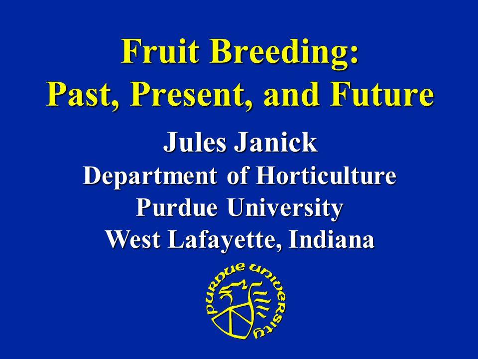 Fruit Breeding: Past, Present, and Future