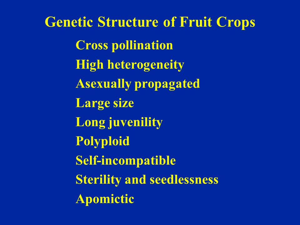Genetic Structure of Fruit Crops