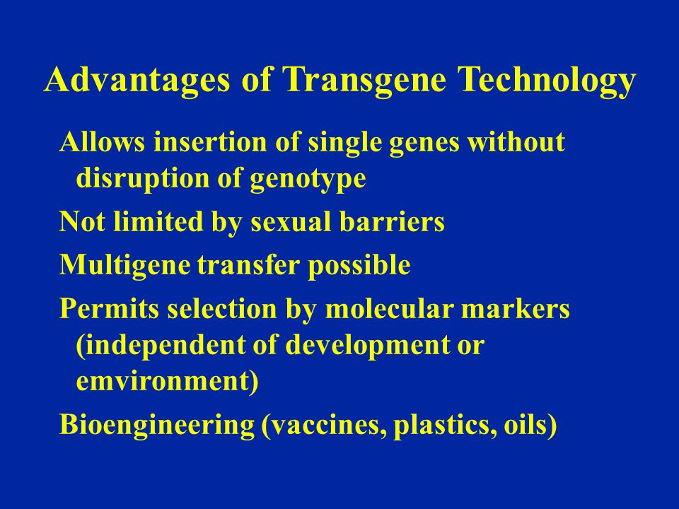 Advantages of Transgene Technology
