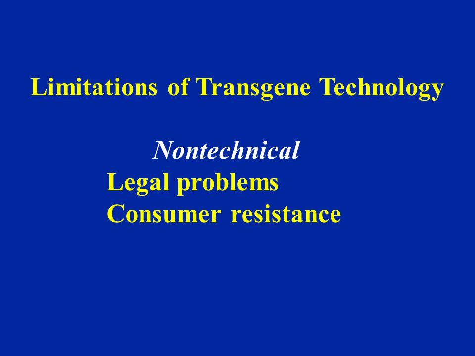 Limitations of Transgene Technology