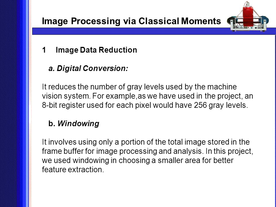 Image Processing via Classical Moments