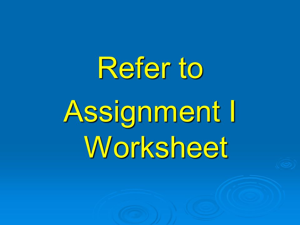 Assignment I Worksheet