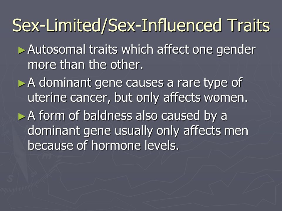Sex-Limited/Sex-Influenced Traits