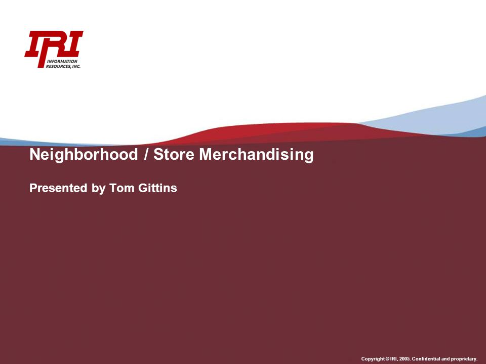 Neighborhood / Store Merchandising