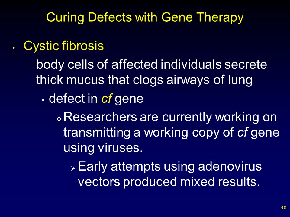 Curing Defects with Gene Therapy