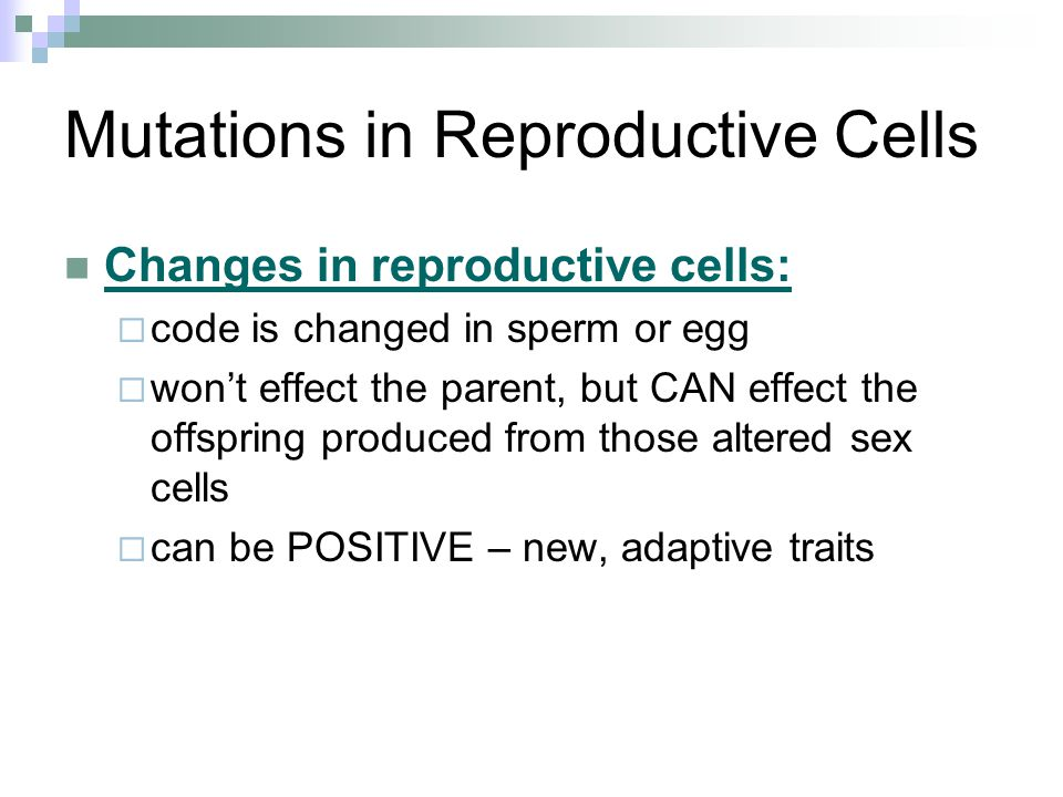 Mutations in Reproductive Cells