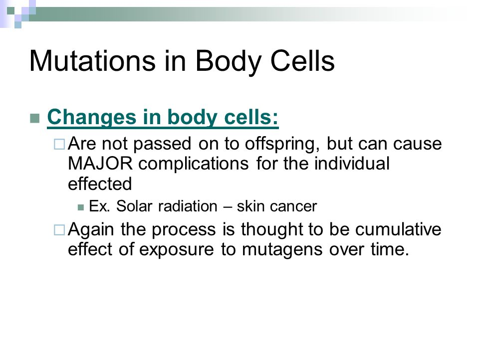 Mutations in Body Cells