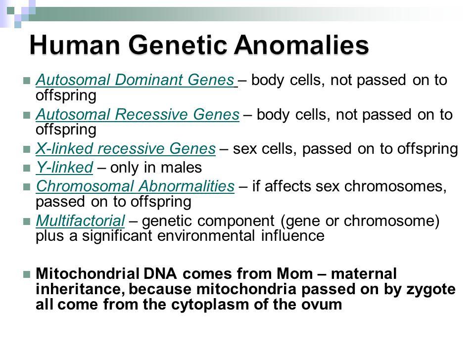 Human Genetic Anomalies