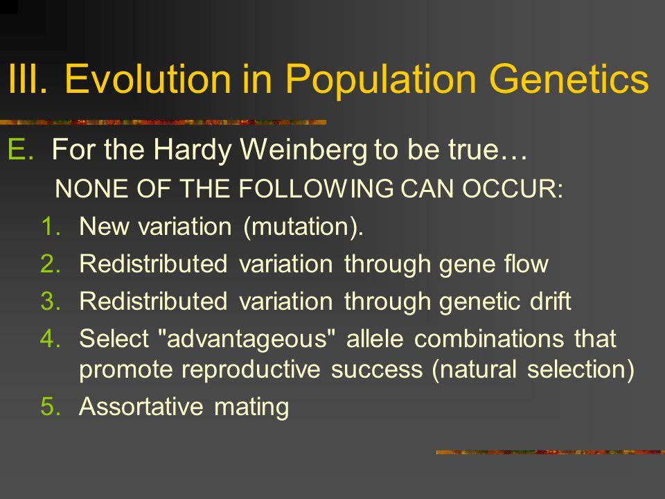 III. Evolution in Population Genetics