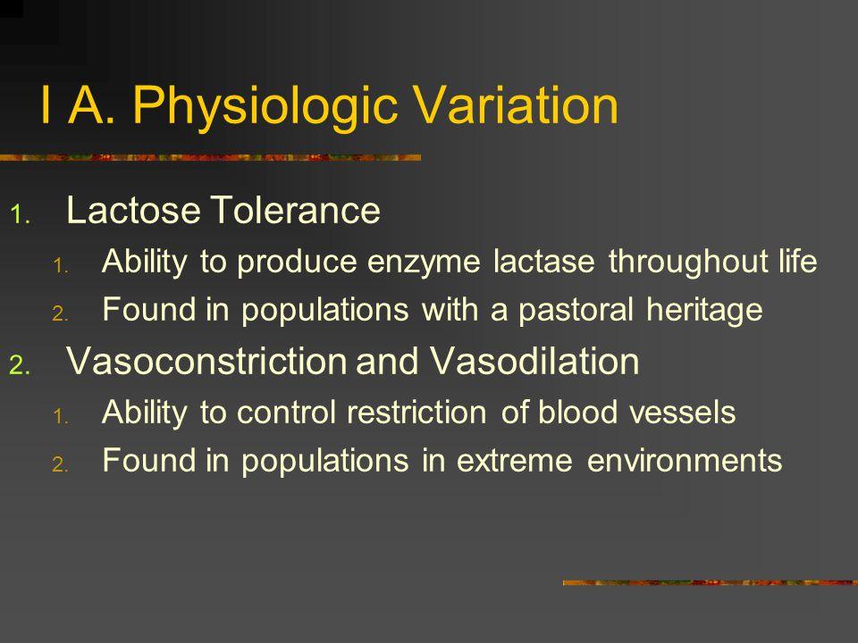 I A. Physiologic Variation