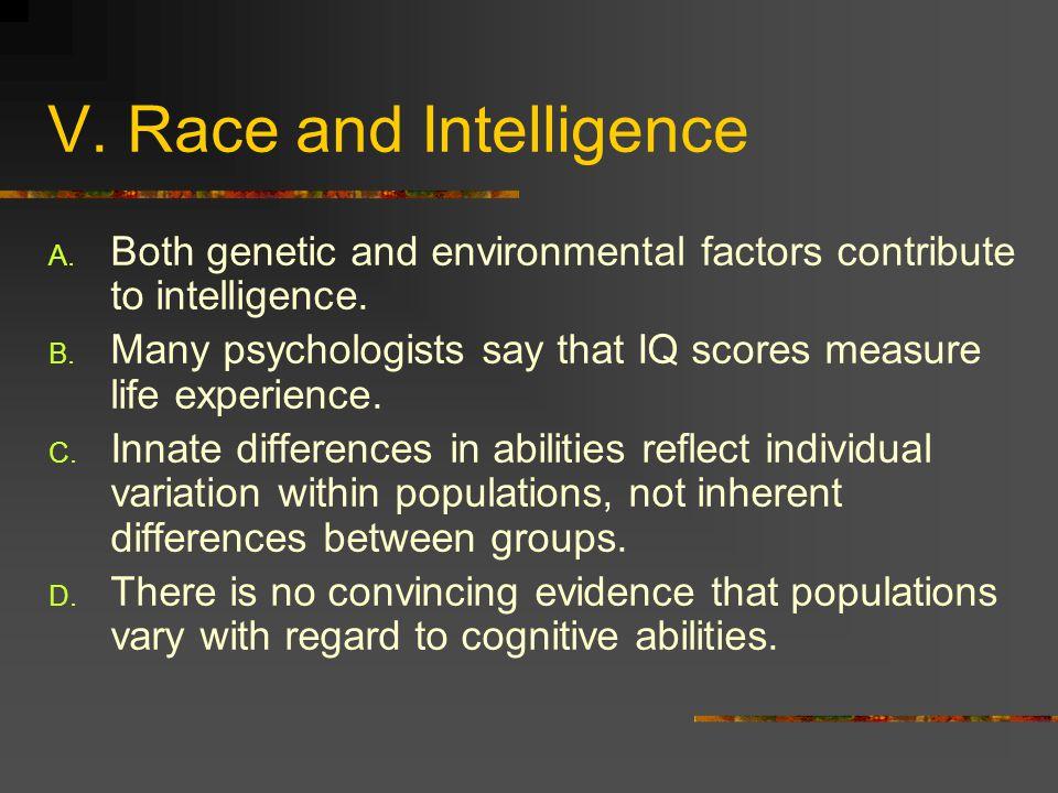 V. Race and Intelligence