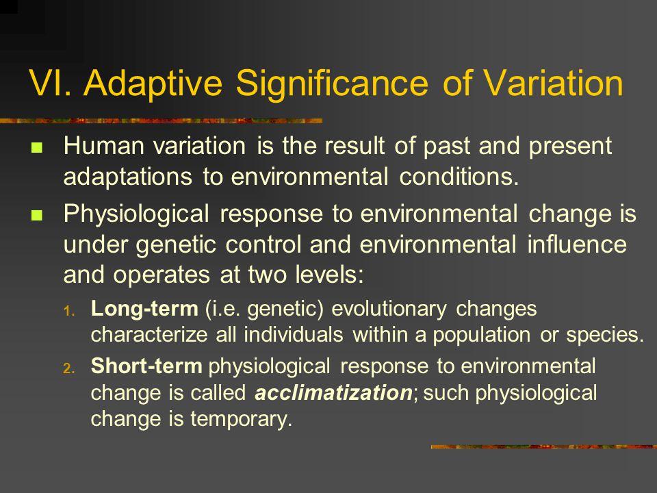 VI. Adaptive Significance of Variation