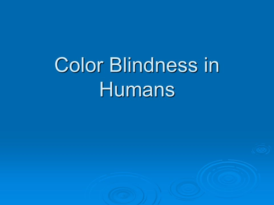 Color Blindness in Humans