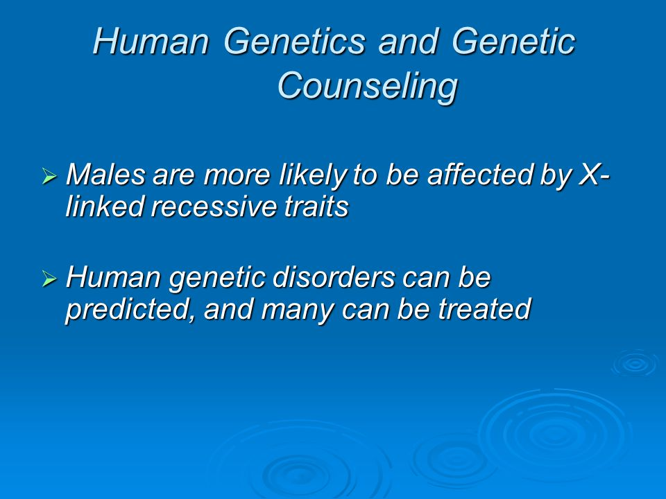 Human Genetics and Genetic Counseling