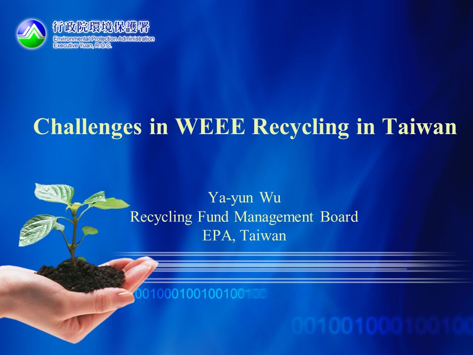 Challenges in WEEE Recycling in Taiwan