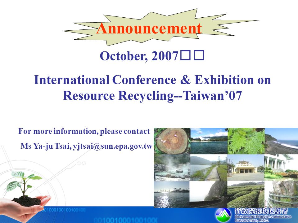 International Conference & Exhibition on Resource Recycling--Taiwan'07