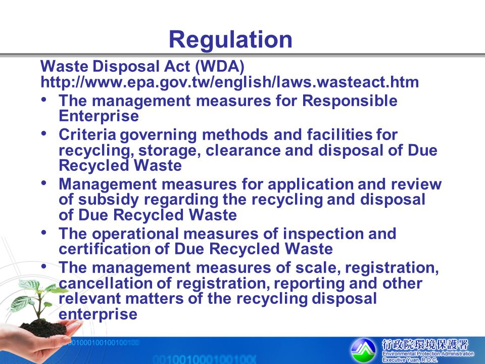 Regulation Waste Disposal Act (WDA)