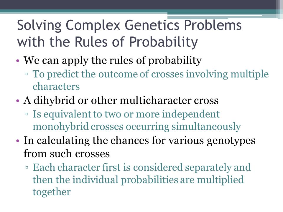 Solving Complex Genetics Problems with the Rules of Probability