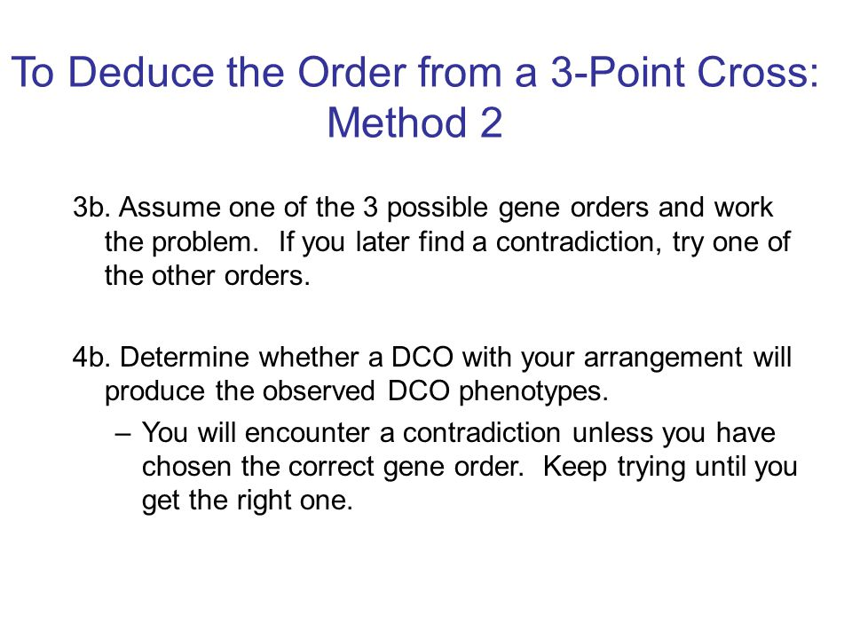 To Deduce the Order from a 3-Point Cross: Method 2