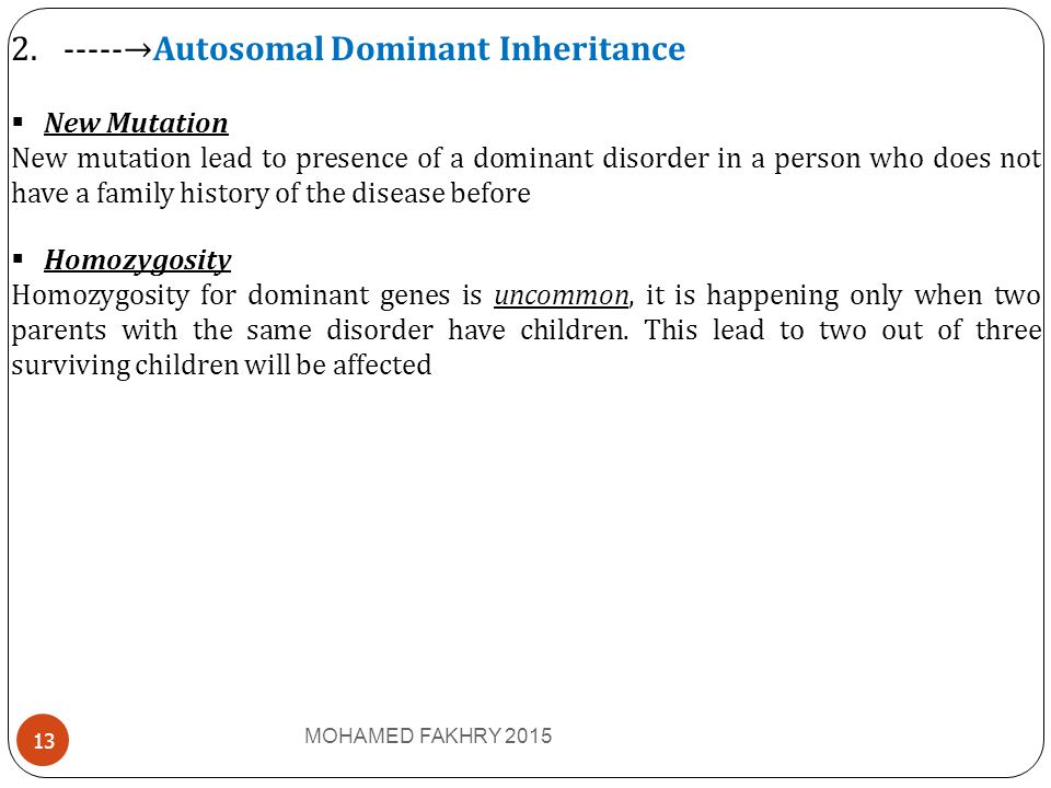 -----→Autosomal Dominant Inheritance