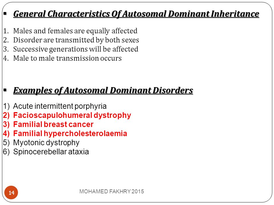 General Characteristics Of Autosomal Dominant Inheritance