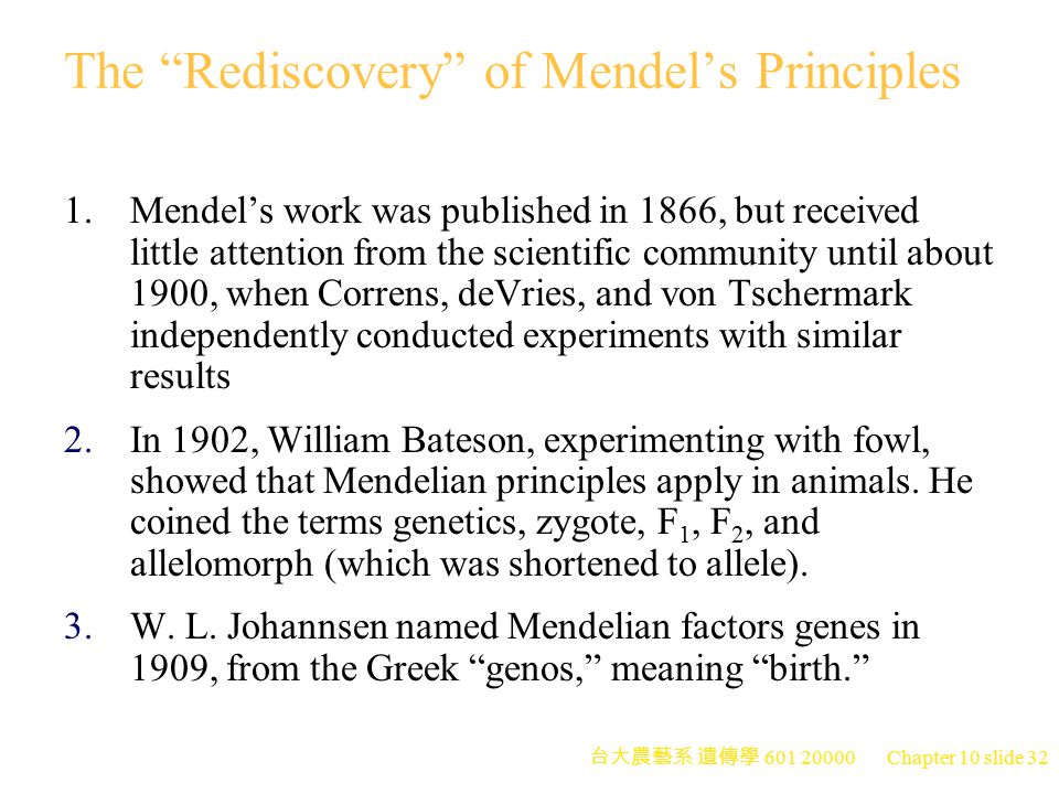 The Rediscovery of Mendel's Principles