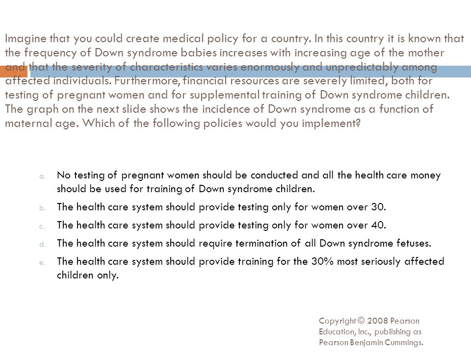Imagine that you could create medical policy for a country