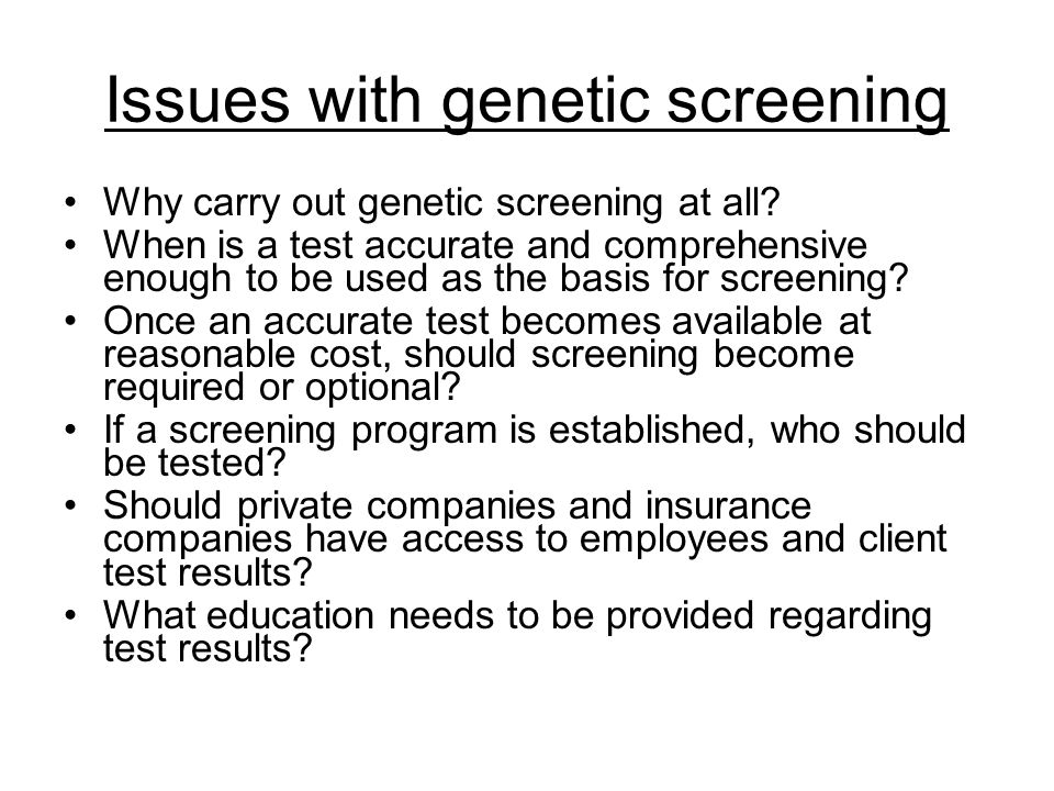 Issues with genetic screening