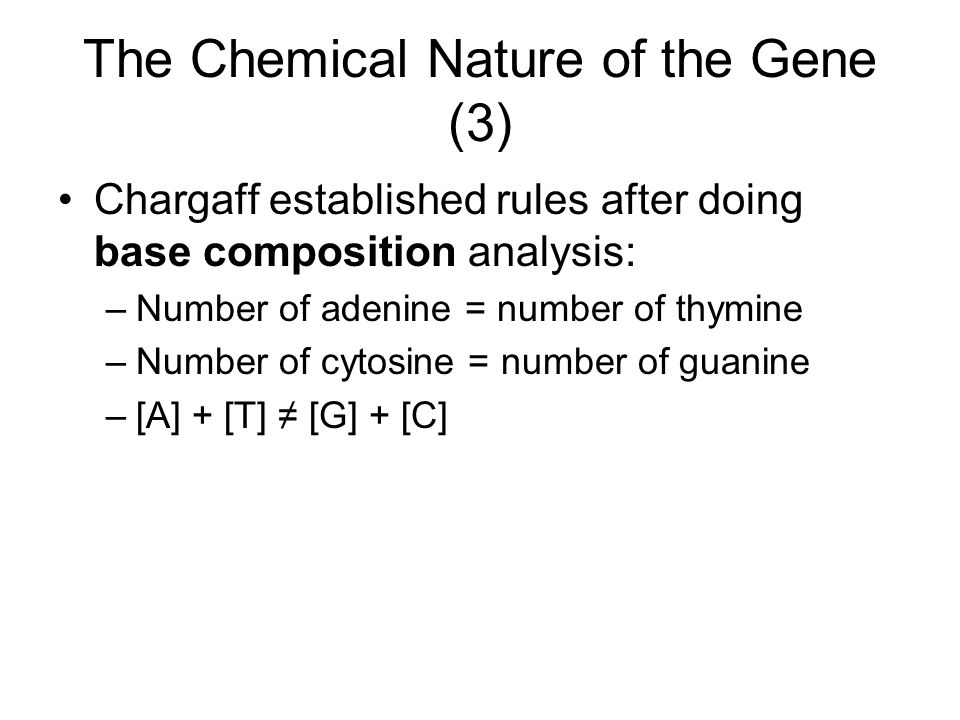 The Chemical Nature of the Gene (3)
