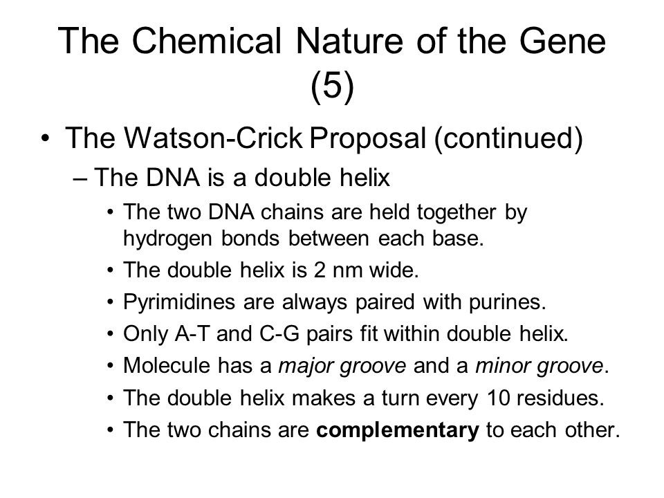The Chemical Nature of the Gene (5)