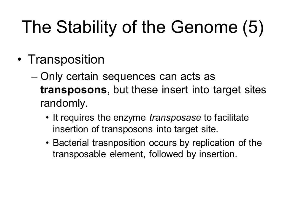 The Stability of the Genome (5)