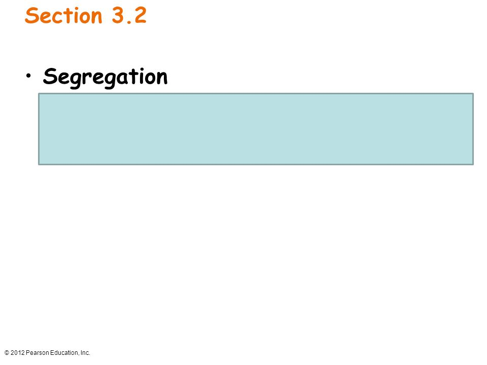Section 3.2 Segregation. The paired unit factors segregate (separate) independently during gamete formation.