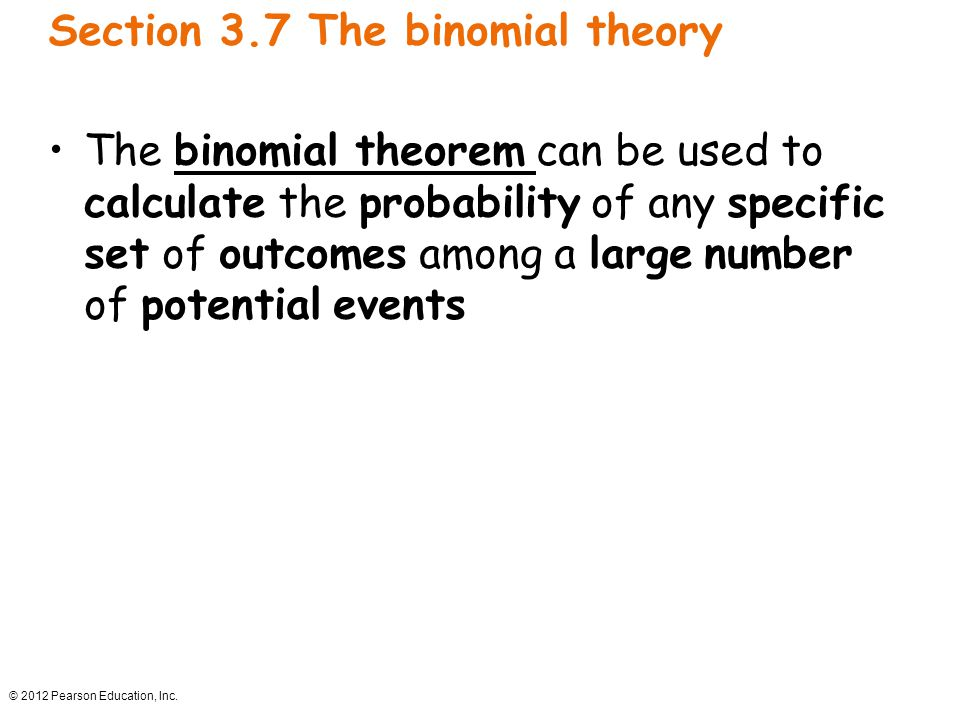 Section 3.7 The binomial theory