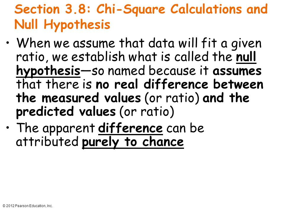 Section 3.8: Chi-Square Calculations and Null Hypothesis